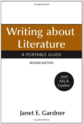Writing about Literature with 2009 MLA Update: A Portable...