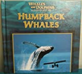 img - for Humpback Whales (Whales and Dolphins) book / textbook / text book