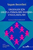 img - for Ergenler Icin Grupla Psikolojik Danisma Uygulamalari book / textbook / text book