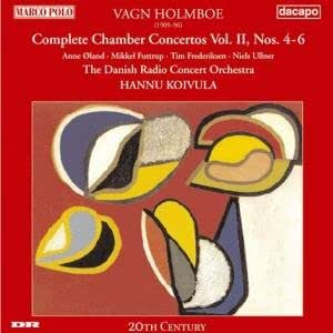 Vagn Holmboe: Complete Chamber Concertos Vol.