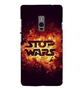 Stop Wars 3D Hard Polycarbonate Designer Back Case Cover for OnePlus 2 :: OnePlus Two :: One +2