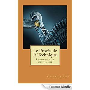 Le proces de la technique (Nouvelles lecons de philosophie t. 11)