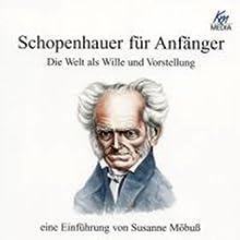 Schopenhauer für Anfänger Hörbuch von Ralf Ludwig Gesprochen von: Martin Umbach