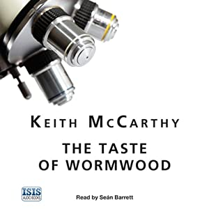 The Taste of Wormwood | [Keith McCarthy]