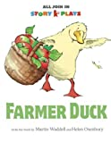 Farmer Duck (All Join In Story Plays) Martin Waddell