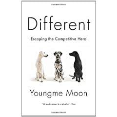 Youngme Moon – Different: Escaping the Competitive Herd