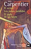 Image of El acoso & Los pasos perdidos & El Siglo de las luces / Manhunt & Lost Steps & The Century of Lights (Biblioteca Carpentier / Carpentier's Library) (Spanish Edition)