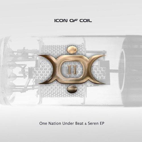 Icon Of Coil - II (One Nation Under Beat & Seren EP) - Zortam Music