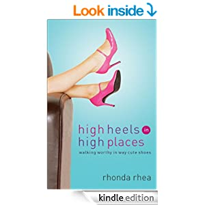 High Heels in High Places: Walking Worthy in Way Cute Shoes