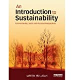 img - for [(An Introduction to Sustainability: Environmental, Social and Personal Perspectives)] [Author: Martin Mulligan] published on (January, 2015) book / textbook / text book
