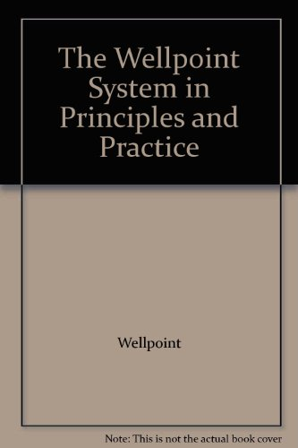 the-wellpoint-system-in-principles-and-practice