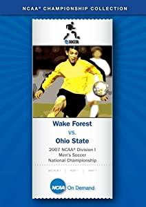 2007 NCAA(r) Division I  Men's Soccer National Championship - Wake Forest vs. Ohio State
