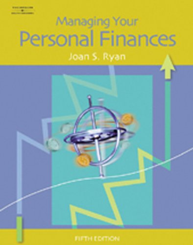 Managing Your Personal Finances, by Joan S. Ryan