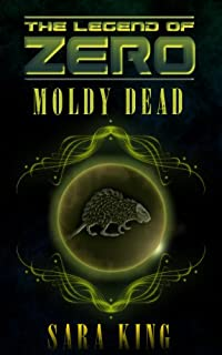 (FREE on 10/28) The Moldy Dead by Sara King - http://eBooksHabit.com