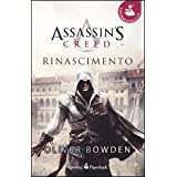 Assassin's Creed. Rinascimentodi Oliver Bowden