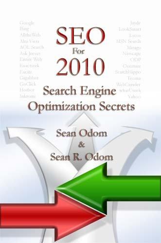 SEO For 2010:Search Engine Optimization Secrets (Search Engine Optimization Technical Series)