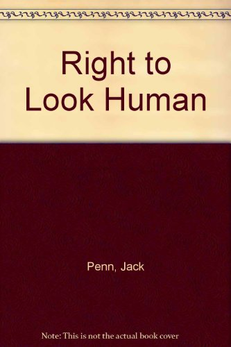 Right to Look Human PDF