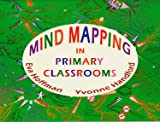 Mind Mapping in Primary Classrooms (0953538796) by Hoffman, Eva