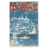 Autobiographie : Marie de l'Incarnation...