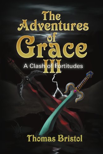 The Adventures of Grace: A Clash of Fortitudes