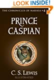 Prince Caspian: The Return to Narnia (The Chronicles of Narnia Book 4)