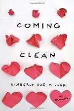 Coming Clean: A Memoir
