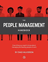 People Management: Everything You Need To Know About Managing And Leading People At Work by Chad Halvorson ebook deal