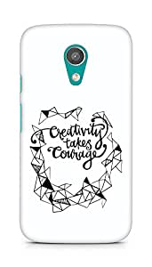 AMEZ creativity takes courage Back Cover For Motorola Moto G2