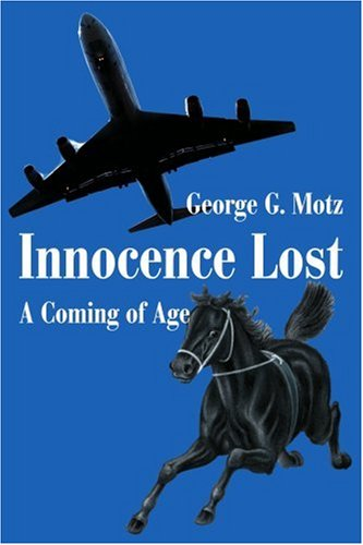 Innocence Lost: A Coming Of Age
