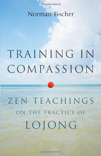 training-in-compassion-zen-teachings-on-the-practice-of-lojong