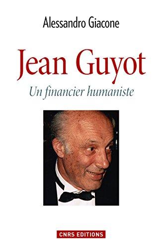 Jean Guyot: Un financier humaniste