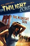 Mark Kneece The Midnight Sun (The Twilight Zone)