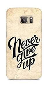 AMEZ never give up Back Cover For Samsung Galaxy S7 Edge