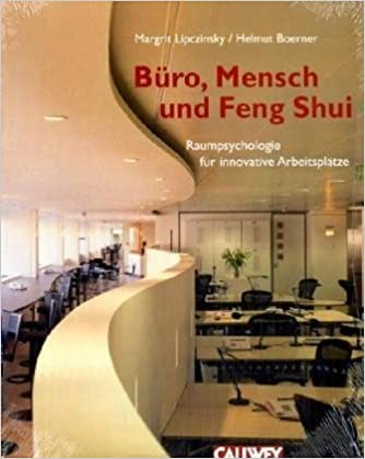 b ro mensch und feng shui raumpsychologie f r innovative. Black Bedroom Furniture Sets. Home Design Ideas