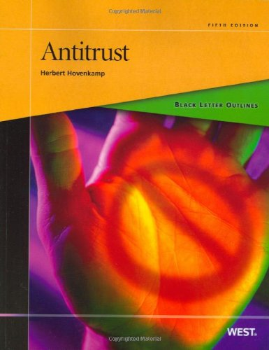 Black Letter Outline on Antitrust, 5th (Black Letter Outlines)