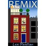 Remix ~ Lexi Revellian