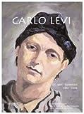 Carlo Levi. Gli anni fiorentini 1941-1945 (8879898175) by Piero Brunello