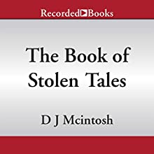 The Book of Stolen Tales (       UNABRIDGED) by D. J. McIntosh Narrated by James Yaegashi