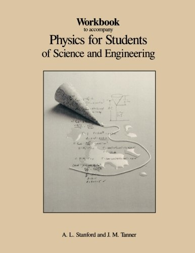 Workbook to Accompany Physics for Students of Science and Engineering