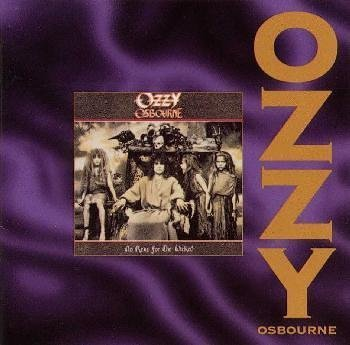 Ozzy Osbourne - No Rest For The Wicked [Remasters] - Zortam Music