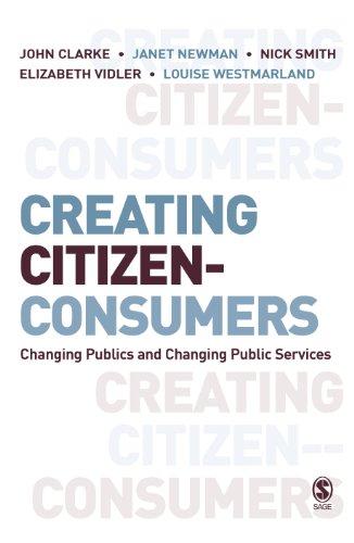 Dr. John H. Clarke, Elizabeth Vidler, Nick Smith, Professor Janet E Newman  Dr Louise Westmarland - Creating Citizen-Consumers