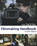 img - for The Digital Filmmaking Handbook   [DIGITAL FILMMAKING HANDBK 4/E] [Paperback] book / textbook / text book