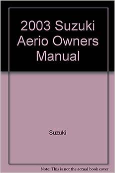 Suzuki service manual 2003 aerio pdf