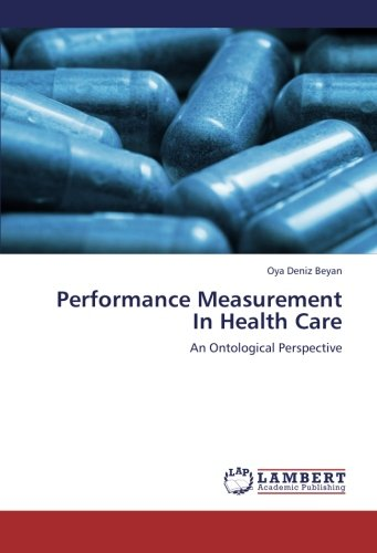Performance Measurement in Health Care