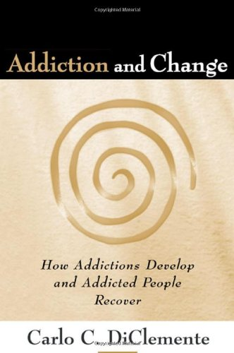 Addiction and Change: How Addictions Develop and Addicted...