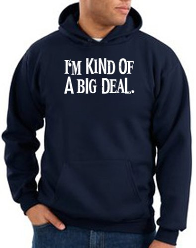 I'm Kind of a Big Deal BLACK Funny Unisex Adult Hooded Pullover Sweatshirt Hoody Hoodie - Navy