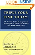 Triple Your Time Today