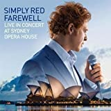 Simply Red-Farewell - Live in Concert at Sydney Opera House