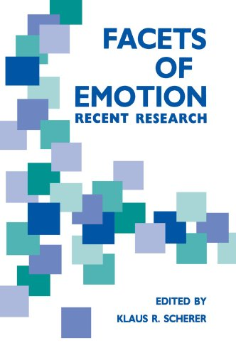 Facets of Emotion: Recent Research
