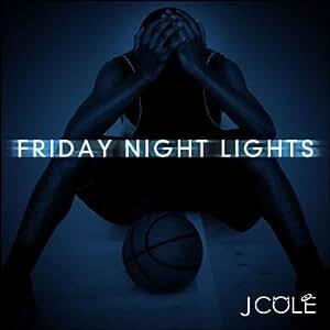J.Cole - Friday Night Lights